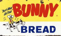 Bunny Bread Thats What I Said 27x16 1