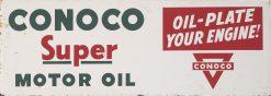 Conoco Super Motor Oil 31x11 1