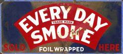 Every Day Smoke 30x13 1