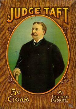 Judge Taft 5cent Cigar 14x20 1