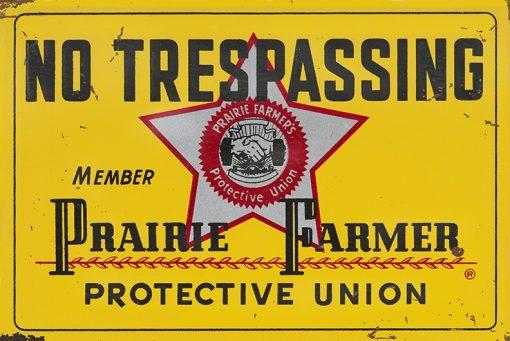 Prairie Farmer No Trespassing 24x16 1