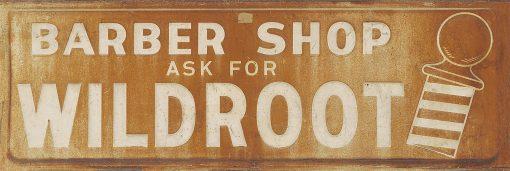 Wildroot Barber Shop 36x12 1